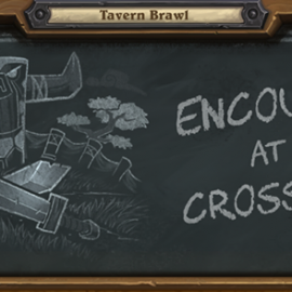 "Tavern Brawl 5. Hafta ""Encounter at the Crossroads"""