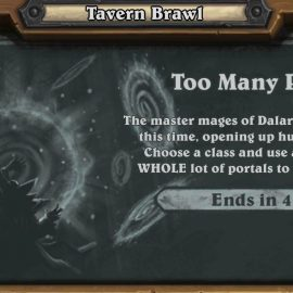 "Tavern Brawl 7. Hafta ""Too Many Portals"""