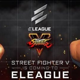 """ELEAGUE Street Fighter V Invitational"" Duyuruldu"