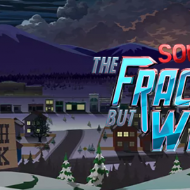 İlk İzlenim – South Park: The Fractured But Whole