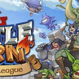 Clash Royale'in Yeni Rakibi: Castle Burn
