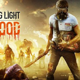 Dying Light: Bad Blood Yeni Battle Royale Modu