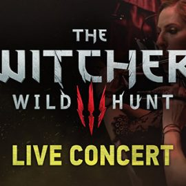 The Witcher 3: Wild Hunt Canlı Performans Gösterisi Ücretsiz!